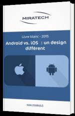 Android vs. iOS : un design différent