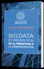 Big Data et Prévention : de la prédiction à la démonstration