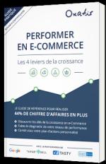 Performer en e-commerce : les 4 leviers de la croissance