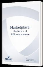 Marketplace: the future of B2B e-commerce - livre blanc