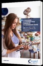 Le Magasin : le nouveau hub connecté du commerce unifié