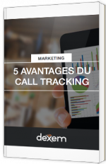5 avantages du Call Tracking