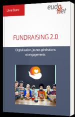 Fundraising 2.0 - Digitalisation, jeunes générations et engagements