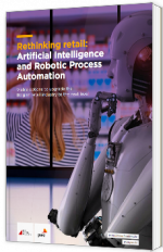 Rethinking retail: Artificial Intelligence and Robotic Process Automation