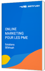 Online Marketing pour les PME - Solutions SEMrush