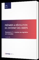 Préparer la révolution de l'Internet des objets – Inventer une régulation pro-innovation
