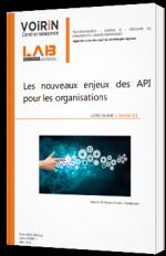 Les nouveaux enjeux des API pour les organisations