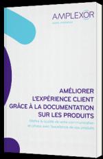 Améliorer l'expérience client grâce à la documentation sur les produits