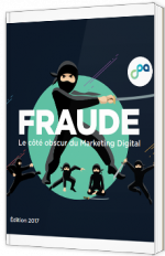 Fraude - le côté obscur du Marketing Digital