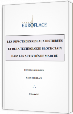 Les impacts des réseaux distribués et de la technologie Blockchain dans les activités de marché