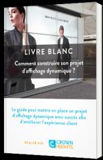 Comment construire son projet d'affichage dynamique avec succès ?