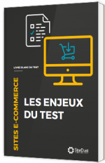 Sites e-commerce : les enjeux du test