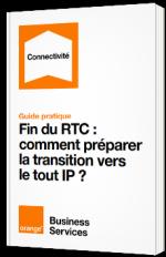 Fin du RTC : comment préparer la transition vers le tout IP ?
