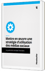 Mettre en œuvre une stratégie d'utilisation des médias sociaux