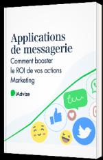 Applications de messagerie :  comment booster votre stratégie Marketing ?