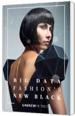 Big Data : Fashions's new black