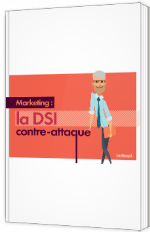 Marketing : la DSI contre-attaque