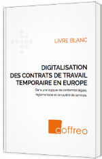 Digitalisation des contrats de travail temporaire en Europe