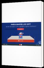 Présidentielles 2017 - bataille du digital : échecs, gadgets et gains de l'électeur