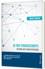 AI for cybersecurity : Technology breakthrough