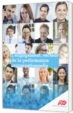 L'engagement, vecteur de la performance organisationnelle - Livre Blanc - ADP