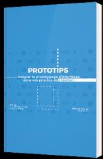 Prototips - Intégrer le prototypage d'interfaces dans vos process de création