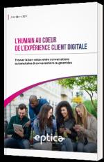 L'humain au coeur de l'expérience client digitale