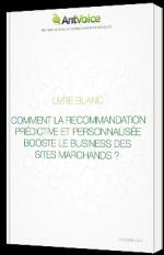 Comment la recommandation prédictive et personnalisée booste le business des sites marchands ?