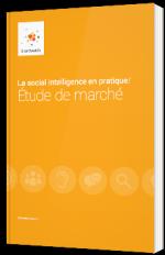 La social intelligence en pratique : Étude de marché