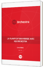 La planification hybride avec NQI Orchestra