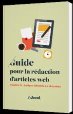 Guide pour la rédaction d'articles web - la ligne éditoriale en cinq actes