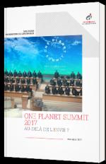 One Planet Summit 2017 - Au-delà de l'envie ?