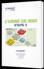 L'usine de 2020 - Etape 3