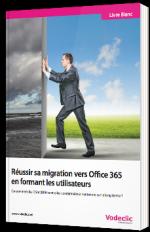 Réussir sa migration vers Office 365 en formant les utilisateurs