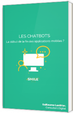Les Chatbots : le début de la fin des applications mobiles ?