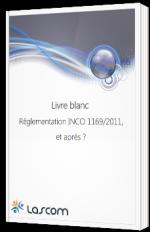 Réglementation INCO 1169/2011, et après ?