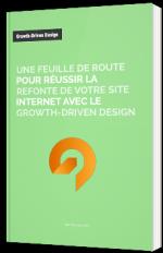 Réussir la refonte de votre site internet avec le Growth-driven design