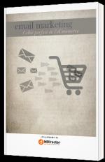 Email Marketing, l'allié parfait de l'E-commerce