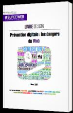 Prévention digitale : les dangers du Web