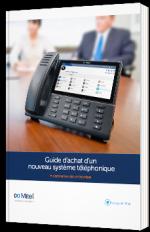 Guide d'achat d'un nouveau système téléphonique à destination des entreprises