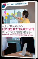 Les managers, leviers d'attractivité de votre entreprise