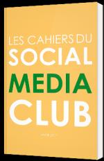 Les cahiers du Social Media Club