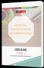 Pour une communication plus responsable - Tome 3