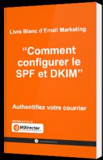 Comment configurer le SPF et DKIM