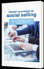 Réussir sa stratégie de Social Selling