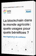 La blockchain dans le monde agricole : quels usages pour quels bénéfices ?
