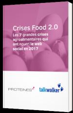 Crises Food 2.0 - Les 7 grandes crises agroalimentaires