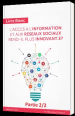 L'accès à l'information et aux réseaux sociaux rend-il plus innovant.e ? 2/2
