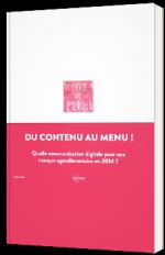 Du contenu au menu : Quelle communication digitale pour une marque agroalimentaire ?