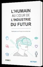 L'humain au coeur de l'industrie du futur